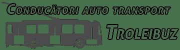 Conducători auto Transport Troleibuz